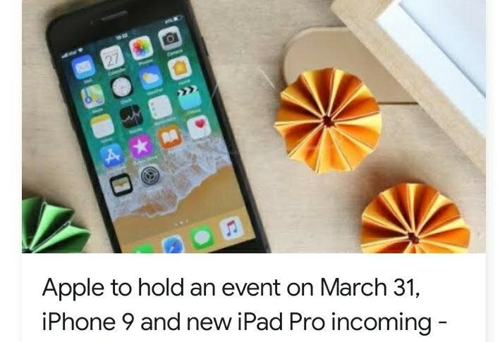 Apple Announces Iphone 9 And Ipad Pro Arrival In An Upcoming Event To Be Held On 31st March 2020